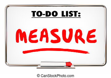 Measure To Do List Evaluate Analyze Dry Erase Board 3d Illustration