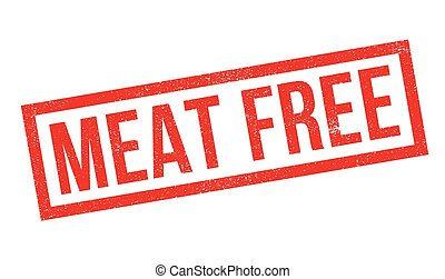 Meat Free rubber stamp. Grunge design with dust scratches....