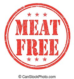 Meat free stamp - Meat free grunge rubber stamp on white...
