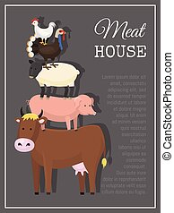 Meat house poster vector illustration. Different types of meat such as beef, chicken, lamb, mutton, pork, poultry, turkey. Banner with cow pig sheep turkey and hen. Farming concept.