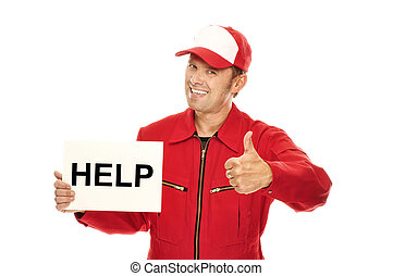 "Mechanic in red Overall holding a sign with ""HELP"" and doing..."
