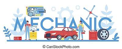 Mechanic typographic header concept. People repair car using