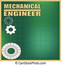 Mechanical Engineer background