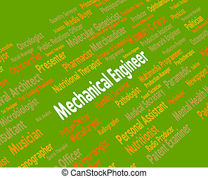 Mechanical Engineer Indicates Employee Career And Hire