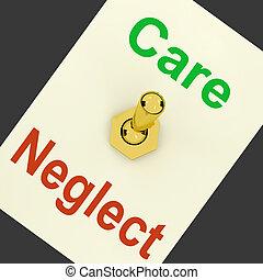 medel, ansvarslös, medlidsam, försumma, spak, eller, omsorg