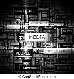 MEDIA. Word cloud illustration. Tag cloud concept collage.