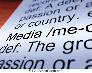Media Definition Closeup Showing Communication