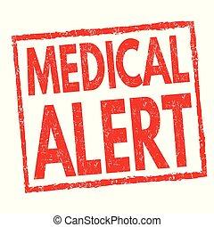 Medical alert sign or stamp