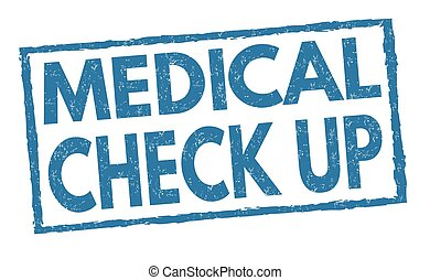 Medical check up sign or stamp