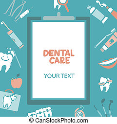 Medical clipboard with dental care text. Dental care design...