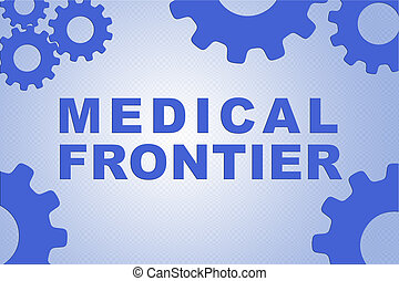 MEDICAL FRONTIER concept