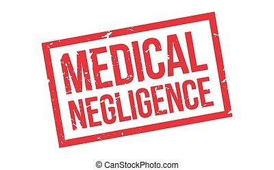 Medical Negligence rubber stamp on white. Print, impress,...