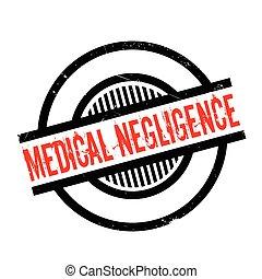 Medical Negligence rubber stamp. Grunge design with dust...