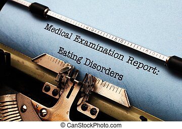 Medical report - eating disorder