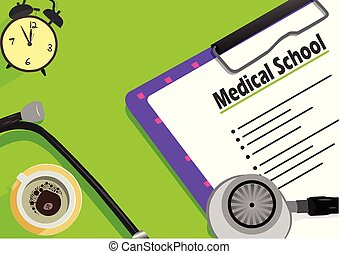 Medical School text on paper clip board, cup of coffee and stethoscope.