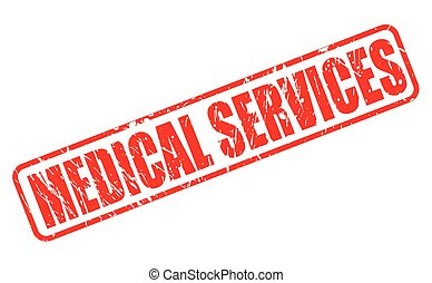 MEDICAL SERVICES red stamp text