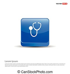 Medical stethoscope icon - 3d Blue Button