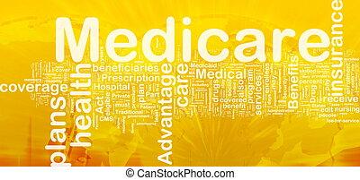 Medicare background concept - Background concept wordcloud...