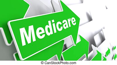 "Medicare - Medical Concept. Green Arrow with ""Medicare"" Slogan on a Grey Background. 3D Render."