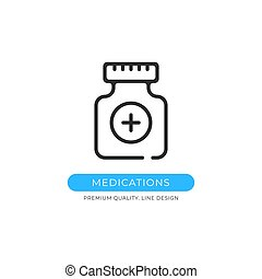 Medications icon. Pill bottle, treatment, drugs, healthcare, pharmacy concepts. Premium quality graphic design element. Modern sign, linear pictogram, outline symbol, simple vector thin line icon