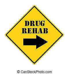 medicijn, rehab, die manier, meldingsbord