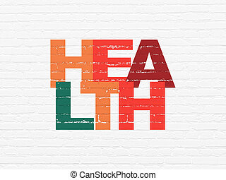 Medicine concept: Health on wall background