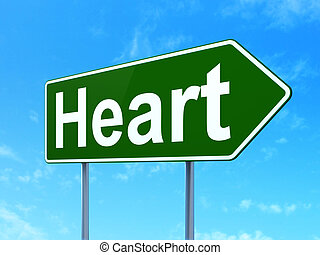 Medicine concept: Heart on road sign background