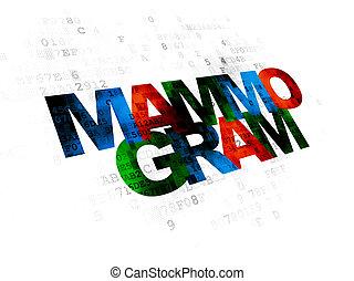 Medicine concept: Mammogram on Digital background - Medicine...