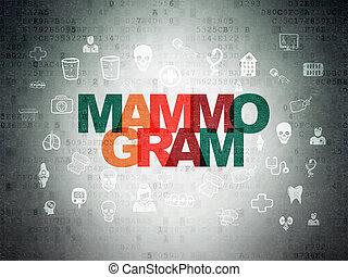 Medicine concept: Mammogram on Digital Data Paper background...