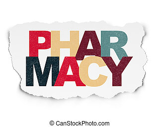 Medicine concept: Pharmacy on Torn Paper background