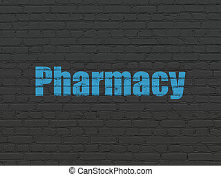 Medicine concept: Pharmacy on wall background