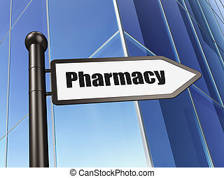Medicine concept: sign Pharmacy on Building background
