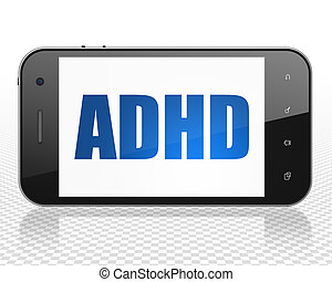 Medicine concept: Smartphone with ADHD on display