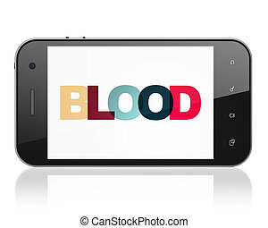 Medicine concept: Smartphone with Blood on display