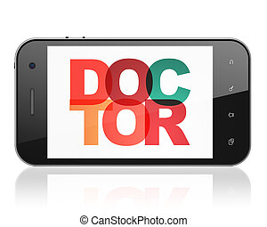 Medicine concept: Smartphone with Doctor on display
