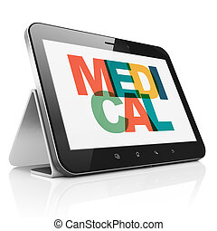 Medicine concept: Tablet Computer with Medical on display