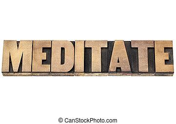 meditate word in wood type