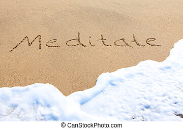 Meditate - written in the sand