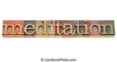 meditation - isolated text in vintage wood letterpress printing blocks