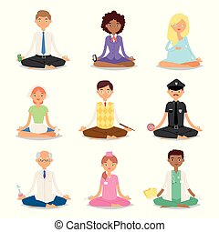 Meditation vector yoga people relaxation procedure different professions policeman, doctor, businessman healthy lifestyle meditative characters illustration.