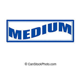 Medium - Stamp with word medium inside, vector illustration