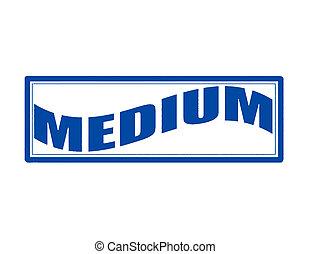 Stamp with word medium inside, vector illustration