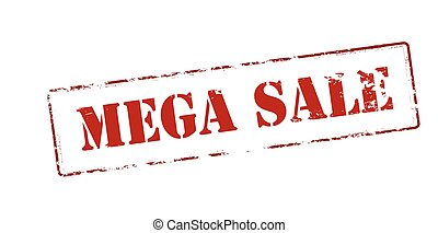 Mega sale - Rubber stamp with text mega sale inside, vector...