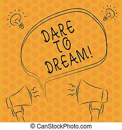 megafono, non, affari, bolla, grande, dream., obiettivi, contorno, mete, foto, scrittura, sfida, esposizione, freehand, possedere, schizzo, essere, idea, timoroso, ambizioni, nota, icon., showcasing, discorso
