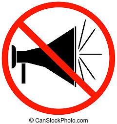megafoon, met, rood, toegestaan niet, meldingsbord