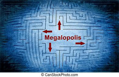 Megalopolis maze concept