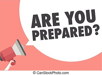 minimalistic illustration of a megaphone with Are You Prepared text in a speech bubble, insurance concept, eps10 vector
