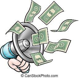Megaphone Money Concept - A megaphone or bullhorn with money...