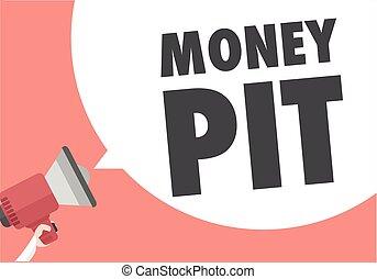Megaphone Money Pit