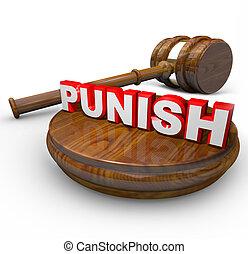 megbüntet, -, bíró, árverezői kalapács, és, szó, helyett,...